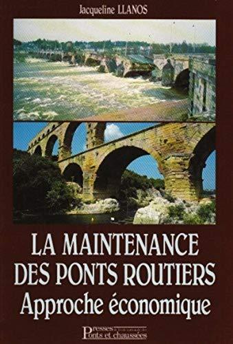 Maintenance ponts routiers approche éco (French Edition): Jacqueline Llanos