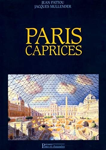 Paris caprices (French Edition): Mullender, Jacques