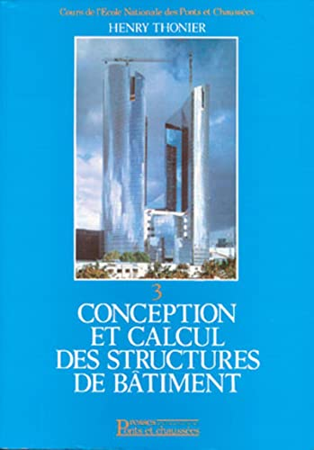 Conception et calcul des structures de bâtiment,: Henry Thonier
