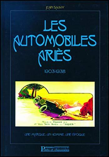 Les automobiles Ariès 1903-1938 (French Edition): Jean Sauvy