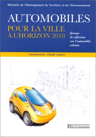 Automobiles pour la ville à l'horizon 2010: Lamure (dir.)