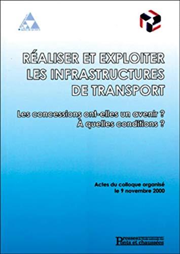 realiser et exploiter les infrastructures de transport