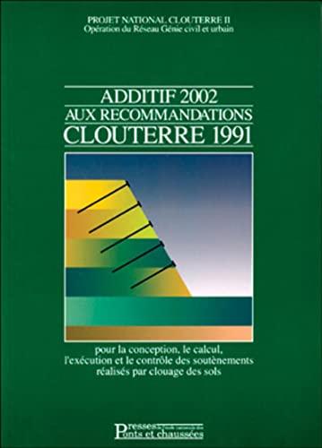 9782859783556: Additif 2002 aux recommandations Clouterre 1991
