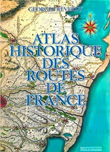9782859784263: Atlas historique des routes de France