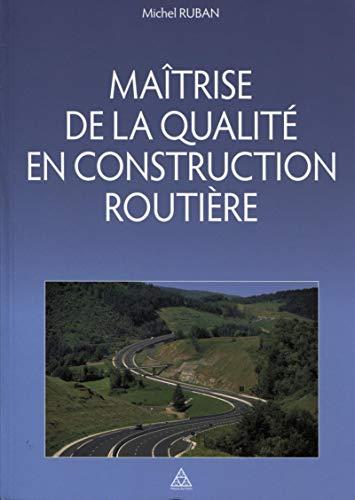 9782859784331: Ma�trise de la qualit� en construction routi�re