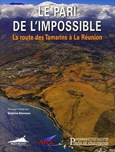 """""""le pari de l'impossible ; la route des tamarins à la Réunion"""": ..."""