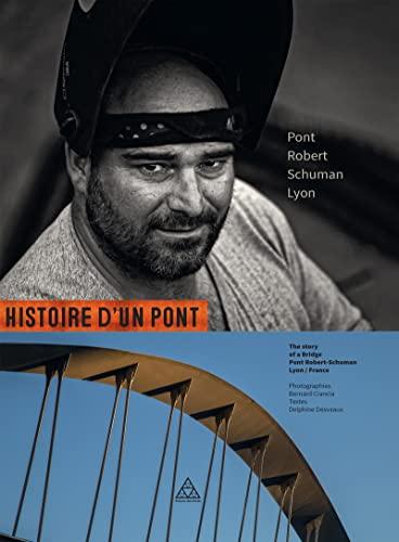 Histoire d un Pont Pont Robert Schuman Lyon