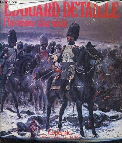 9782859840334: Edouard Detaille: L'héroïsme d'un siècle (French Edition)