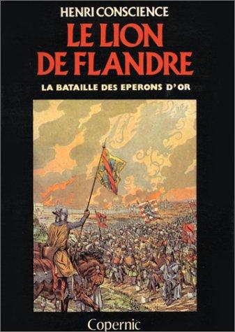 Le lion de Flandre : La bataille: Henri Conscience