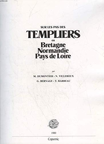 9782859840556: Sur les pas des Templiers en Bretagne, Normandie, Pays de Loire