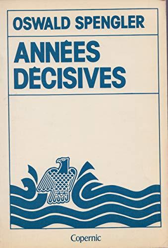 9782859840570: Les annees decisives