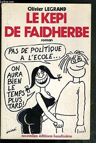 9782859860097: Le képi de Faidherbe (French Edition)