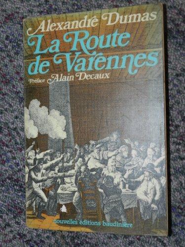 9782859860141: La route de varennes
