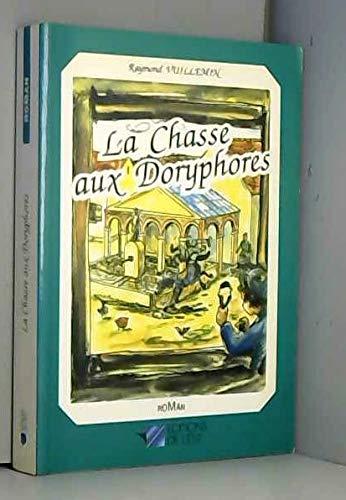 9782859860257: La Chasse aux doryphores