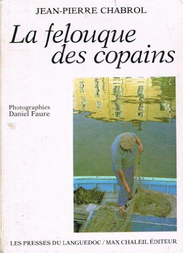 La Felouque des Copains: Jean-Pierre Chabrol