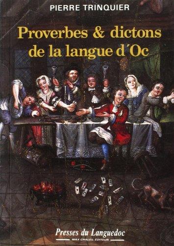9782859981068: Proverbes et dictons de la langue d'oc : D'après leDictionnaire languedocien-français de l'abbé Boissier de Sauvages (1785)
