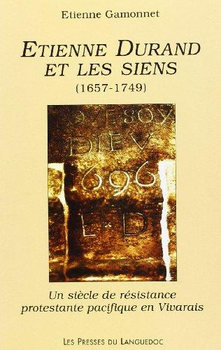 9782859981273: Au Bouschet de Pranles: Etienne Durand et les siens : un siecle de resistance protestante pacifique en Vivarais (French Edition)