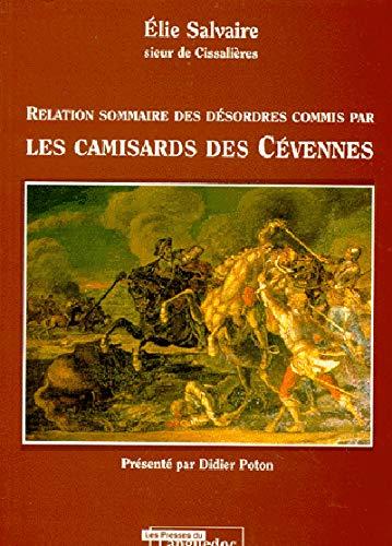 9782859981778: Relation sommaire des d�sordres commis par les camisards des C�vennes
