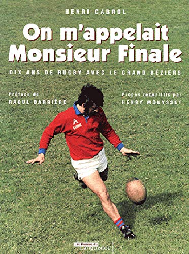 9782859982935: On m'appelait Monsieur Finale (French Edition)