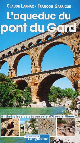 9782859982959: L'aqueduc du Pont du Gard (French Edition)