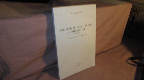 Ordonnances et sentences de police du Chatelet de Paris, 1668-1787: Inventaire analytique des ...