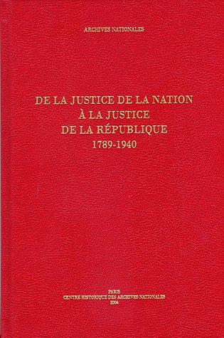 DE LA JUSTICE DE LA NATION A LA JUSTICE: DAINVILLE BARBICHE