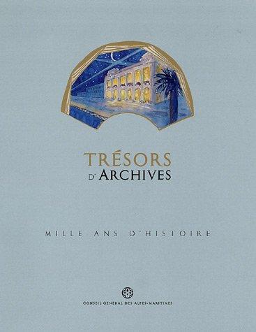 Trésors d'archives : Mille ans d'histoire: Lacroix Jean-Bernard, Collectif