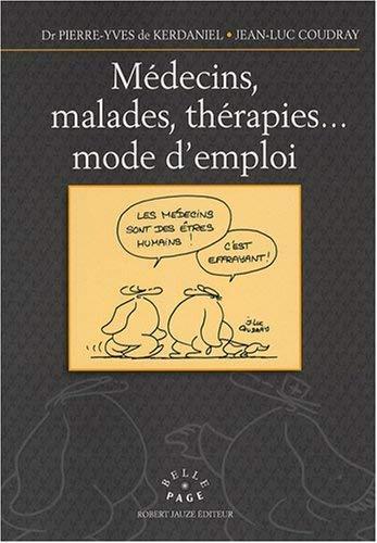 9782862140810: M�decins, maladies, th�rapies... mode d'emploi