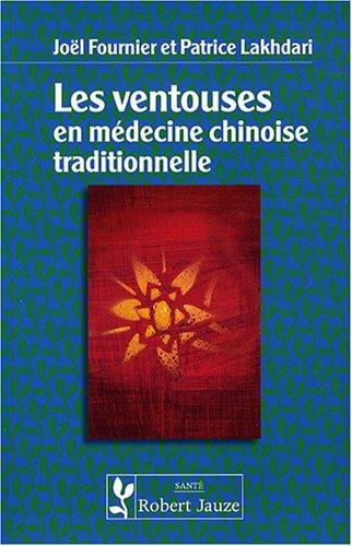 9782862140827: Les ventouses en médecine chinoise traditionnelle