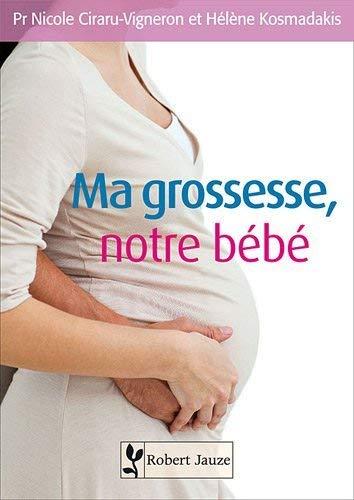 9782862140957: Ma grossesse, notre b�b�
