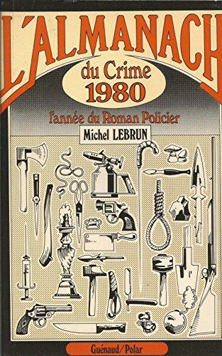 9782862150062: Almanach du crime 1980