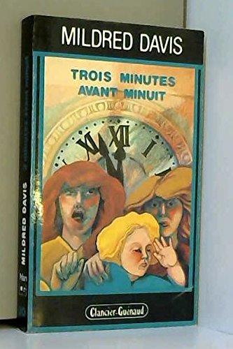 9782862150796: Trois minutes avant minuit