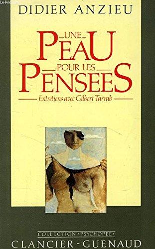 9782862150833: Une peau pour les pensees: Entretiens de Didier Anzieu avec Gilbert Tarrab sur la psychologie et la psychanalyse (Collection