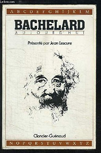 9782862150932: Bachelard aujourd'hui (French Edition)