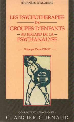 9782862151618: Les psychothérapies de groupes d'enfants au regard de la psychanalyse