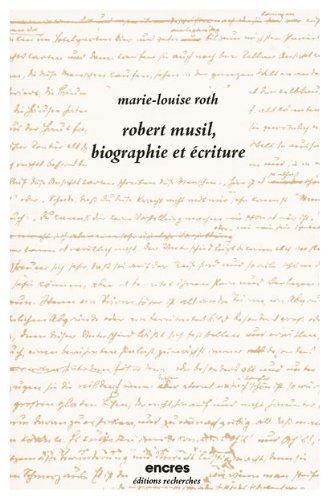 9782862220147: Robert Musil, oeuvres pré-posthumes, tome 1 : Biographie et écriture