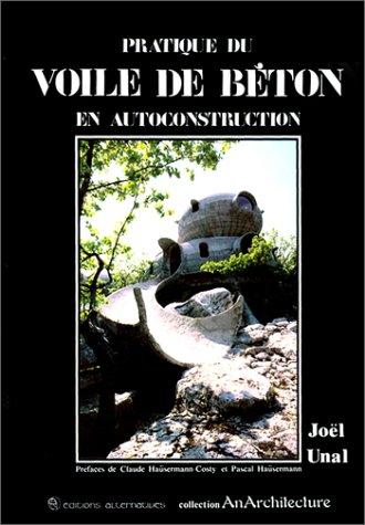9782862270227: Pratique du voile de béton en autoconstruction (Collection AnArchitecture) (French Edition)