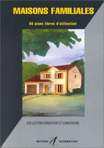 9782862270845: MAISONS FAMILIALES. 60 plans libres d'utilisation