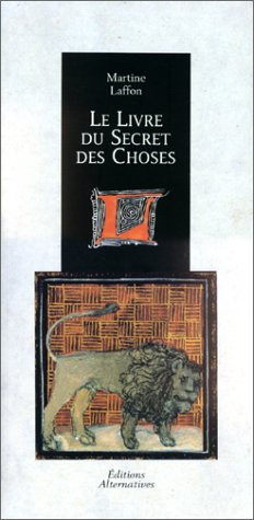 Le livre du secret des choses (2862270938) by Laffon, Martine