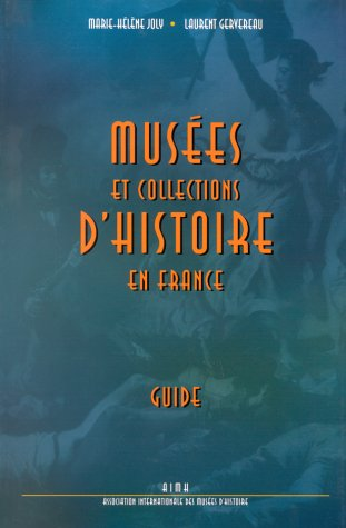9782862271101: Musees et collections d'histoire en France: Guide (French Edition)