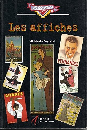 9782862271354: Les Affiches (La Collection Des Collections; 23)