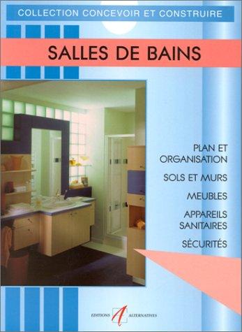 9782862271996: Salles de bain : Aménagement, plomberie, électricité, robinets, lavabos, baignoires, douches, hydromassage, toilettes et WC