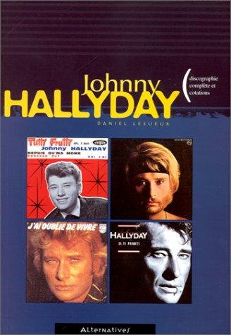 9782862272054: Johnny Hallyday : Discographie complète et cotations