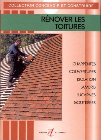 9782862272092: Rénover les toitures