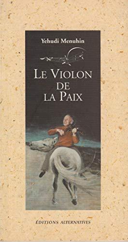 9782862272535: Le Violon de la paix