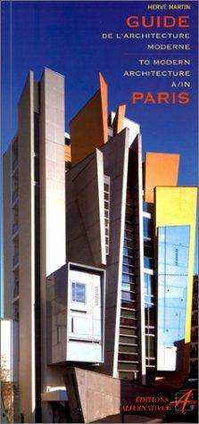 9782862272740: Guide de l'architecture moderne à Paris