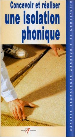 9782862273044: Concevoir et réaliser une isolation phonique
