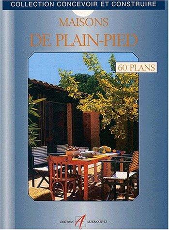 9782862273075: Maisons de plain-pied. 60 plans libres d'utilisation