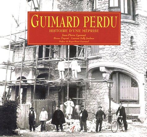 9782862273280: Guimard Perdu: