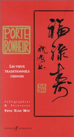 9782862273327: Porte bonheur : Les Voeux traditionnels chinois